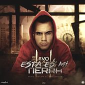 Esta es Mi Tierra - Single by Evo