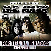 Play & Download For Life da Undaboss: Volume 5 by M.C. Mack | Napster