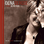 Play & Download A Walk in the Park by Dena DeRose | Napster