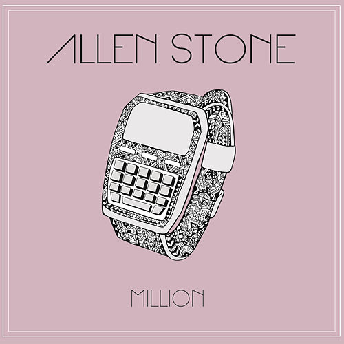 Play & Download Million by Allen Stone | Napster