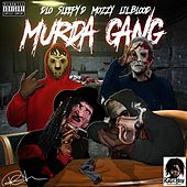 Murda Gang (feat. Sleepy D, Mozzy, & Lil Blood) -Single by D-LO