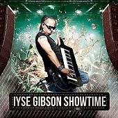 Showtime by Iyse Gibson