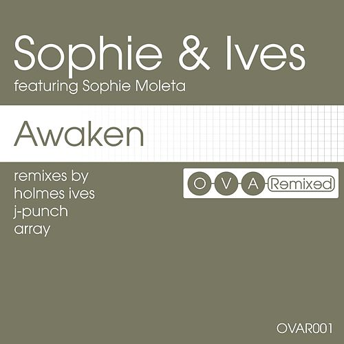 Awaken: The Remixes by Sophie & Ives
