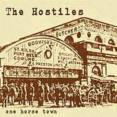 Play & Download One Horse Town by The Hostiles | Napster