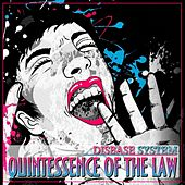 Quintessence of the Law by Disbase System