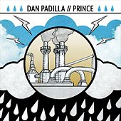Play & Download Split with Dan Padilla, Prince (of Austin) by Dan Padilla | Napster