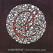 This Time Next Year by Colorblind