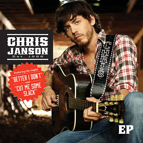 Play & Download Chris Janson EP by Chris Janson | Napster