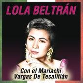 Play & Download Con el Mariachi Vargas de Tecalitlán by Lola Beltran | Napster