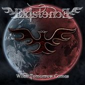 When Tomorrow Comes by Existence