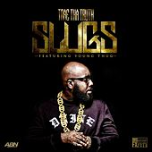 Play & Download Slugs (feat. Young Thug) - Single by Trae | Napster