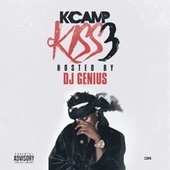 Kiss 3 by K Camp