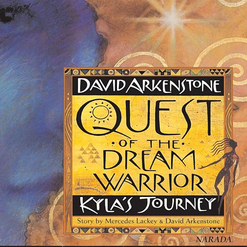 Quest Of The Dream Warrior by David Arkenstone