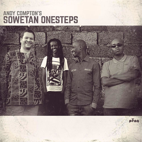 Play & Download Sowetan Onesteps by Andy Compton | Napster