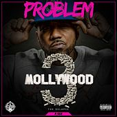 Mollywood 3: The Relapse (A Side) [Deluxe Edition] by Problem