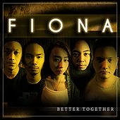 Play & Download Better Together by Fiona | Napster