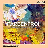Play & Download Farbenfroh, Vol. 4 by Various Artists | Napster