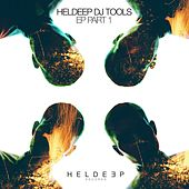 HELDEEP DJ Tools EP - Part 1 by Various Artists