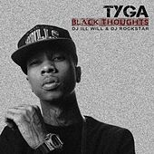 Play & Download Black Thoughts by Tyga | Napster