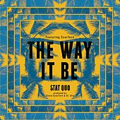 Play & Download The Way It Be (feat. Scarface) - Single by Stat Quo | Napster