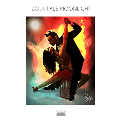 Play & Download Pale Moonlight by Zola | Napster