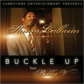 Play & Download Buckle Up (feat. Bobby V) - Single by Slimm Calhoun | Napster