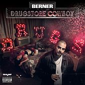 Play & Download Drugstore Cowboy by Berner | Napster
