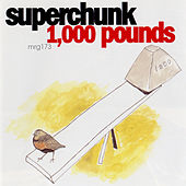 Play & Download 1,000 Pounds by Superchunk | Napster
