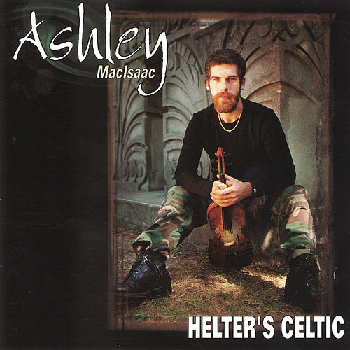 Helter's Celtic by Ashley MacIsaac