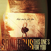 This One's for You by Sonorous