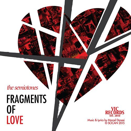 Play & Download Fragments of Love by The Semiotones | Napster