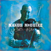 Play & Download Saffron & Blue by Manus McGuire | Napster