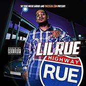 Highway Rue by Lil Rue