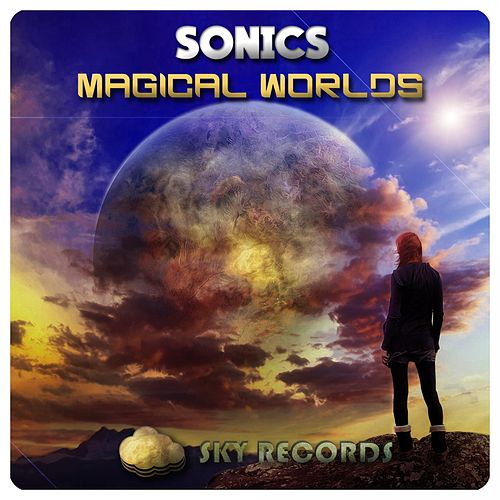 Play & Download Magical Worlds by The Sonics | Napster