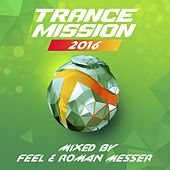 Play & Download TranceMission 2016 - EP by Various Artists | Napster