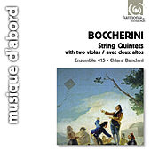 Play & Download Boccherini: Quintets with Two Violas by Ensemble 415 | Napster