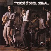 Play & Download The Best of Siegel Schwall by The Siegel-Schwall Band | Napster