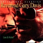 Live and Kickin' by Reverend Gary Davis
