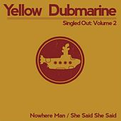 Singled Out: Vol. 2 by Yellow Dubmarine