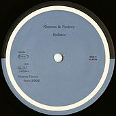 Bellator - Single by Kharma Factory