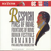 Play & Download Respighi:Pines Of Rome by Eugene Ormandy | Napster