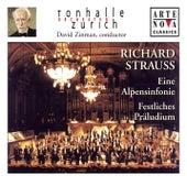 Play & Download Richard Strauss: Eine Alpensinfonie; Festliches Präludium by David Zinman | Napster