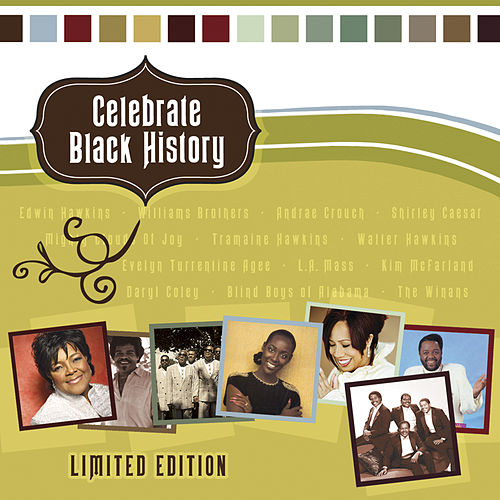 Play & Download Celebrating Black History by Various Artists | Napster