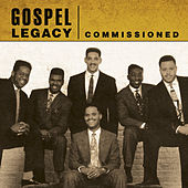 Play & Download Gospel Legacy - Commissioned by Commissioned | Napster