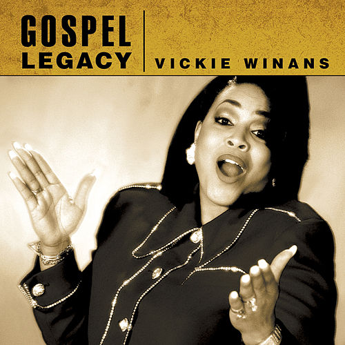 Play & Download Gospel Legacy - Vickie Winans by Vickie Winans | Napster