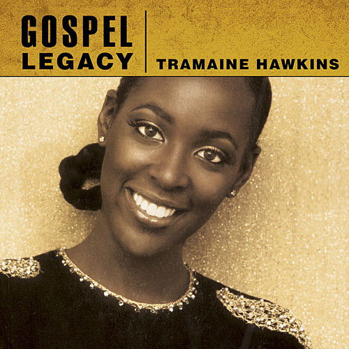 Gospel Legacy - Tramaine Hawkins by Tramaine Hawkins