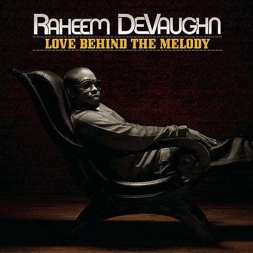 Play & Download Love Behind The Melody by Raheem DeVaughn | Napster