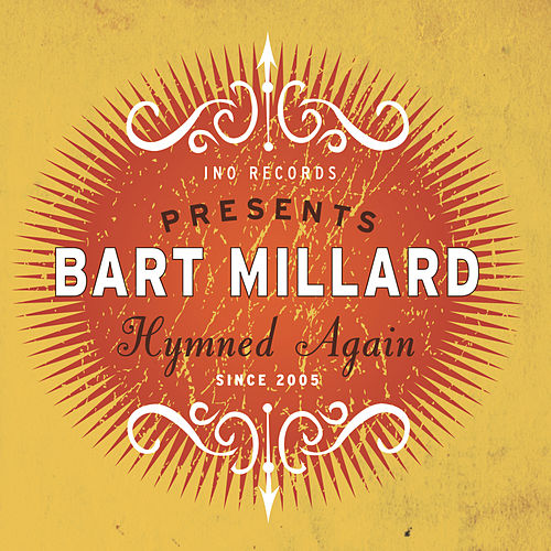 Play & Download Hymned Again by Bart Millard | Napster