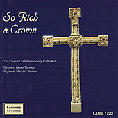 Play & Download So Rich a Crown by The Choir of St Edmundsbury Cathedral | Napster