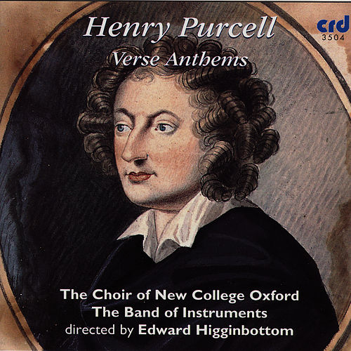 Play & Download Purcell: Verse Anthems by The Choir Of New College Oxford | Napster